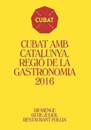 CUBAT AMB CATALUNYA, REGIÓ DE LA GASTRONOMIA 2016 Aquest any Catalunya ha estat anomenada Capital Europea de la Gastronomia. És per això que varem aportar el nostre granet de sorra amb el sopar cubat del dia 3 de juliol dedicant-lo a la CUINA CATALANA. Nosaltres també #somgastronomia.